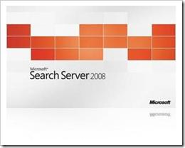 Microsoft Search Server 2008 Testversion und Express-Versionen verfügbar