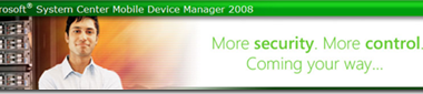 Eval-Version vom System Center Mobile Device Manager 2008 verfügbar