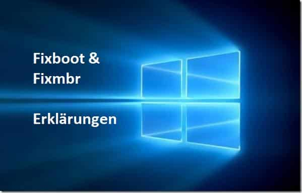 Fixboot Fixmbr Erklärungen Befehle Bootsektor reparieren