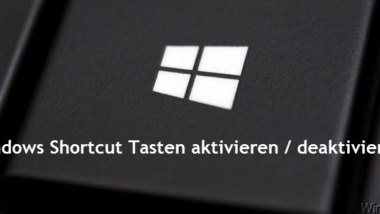 Windows Shortcut Tasten aktivieren/deaktivieren