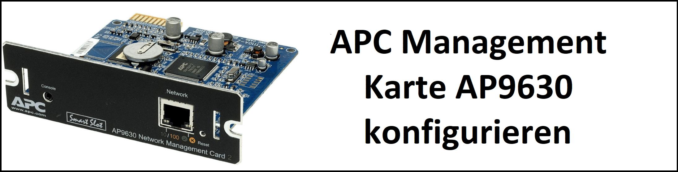 APC Management Karte AP9630 konfigurieren