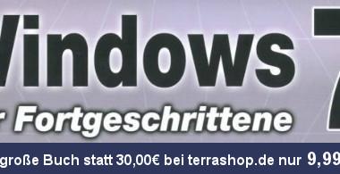 """Buchempfehlung """"Windows 7 für Fortgeschrittene"""" (bei terrashop.de jetzt billiger)"""
