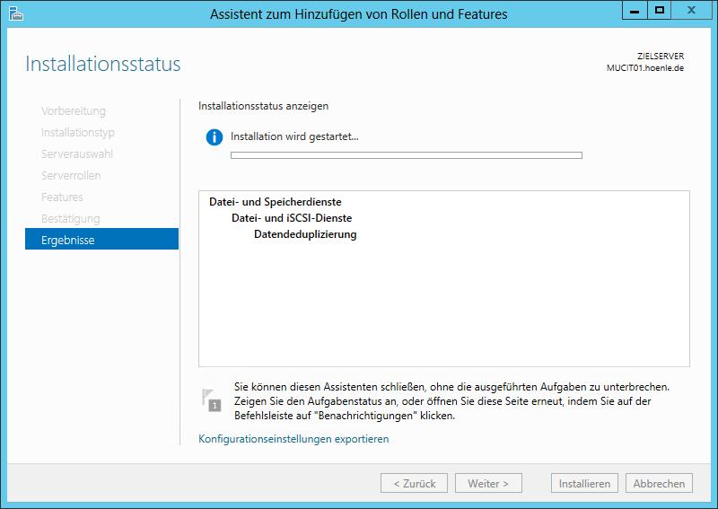 Datendepduplizierung Installation