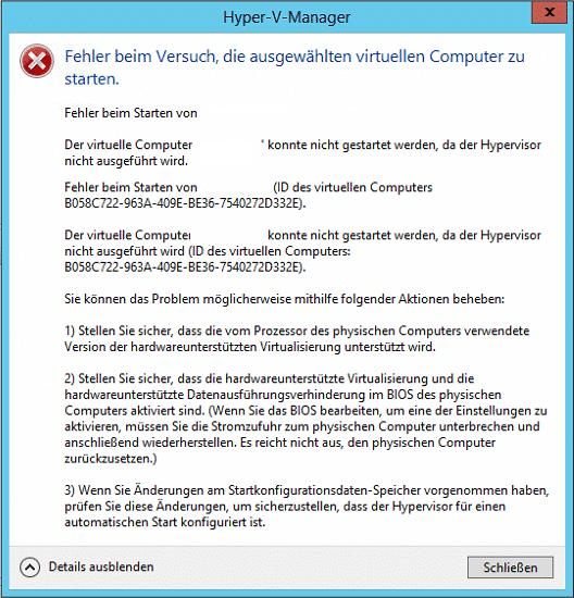 Hyper-V Fehler beim Versuch die ausgewählten virtuellen Computer zu starten