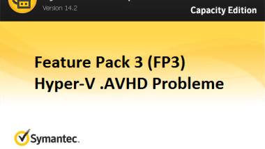 Hyper-V .AVHD Problem beim Backup Exec 15 FP3