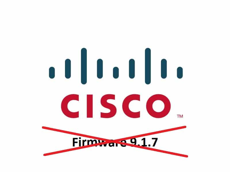 Cisco 9.1.7 Error