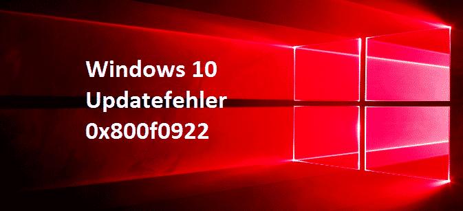 0x800f0922 Window Fehlercode