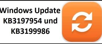 WIndows 10 Updates KB3197954 und KB3199986