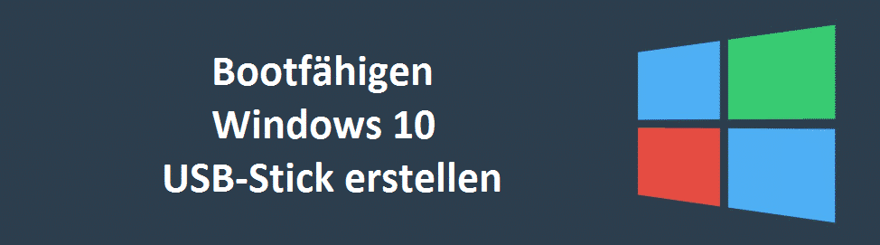 bootfaehigen-windows-10-usb-stick-erstellen