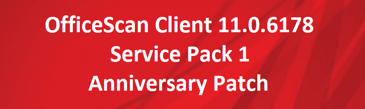 officescan-client-11-0-6178-service-pack-1-anniversary-patch