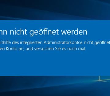 Diese App kann nicht geöffnet werden – Windows 10 Administratorkonto