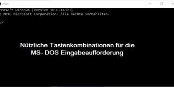 Tastenkombinationen in der MS-DOS Eingabeaufforderung