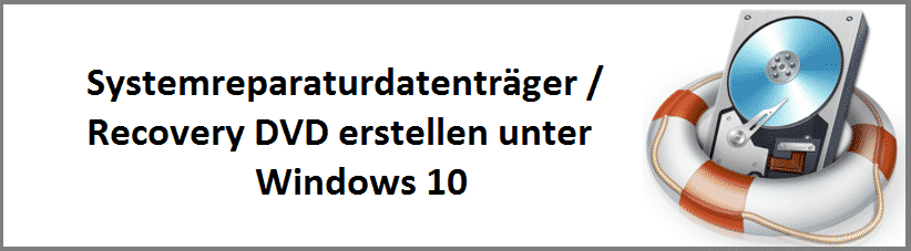 systemreparaturdatentraeger-recovery-dvd-erstellen-unter-windows-10