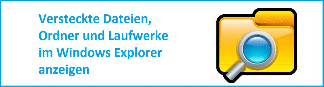 versteckte-dateien-ordner-und-laufwerke-im-windows-explorer-anzeigen