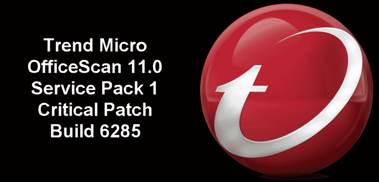 Trend Micro OfficeScan 11 0 Service Pack 1 Critical Patch