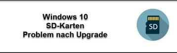 SD Karte wird nicht mehr erkannt – Windows 10 Update
