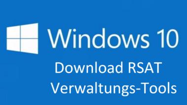 RSAT Remoteserver-Verwaltungstools für Windows 10 Anniversary und Creators Update