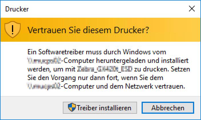 Vertrauen Sie diesem Drucker? Ein Softwaretreiber muss durch Windows vom Computer heruntergeladen