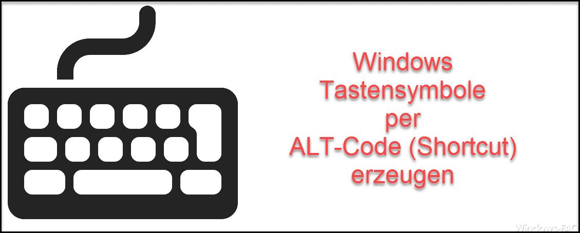 Nützlichen Windows Shortcuts – Sonderzeichen mit ALT-Taste