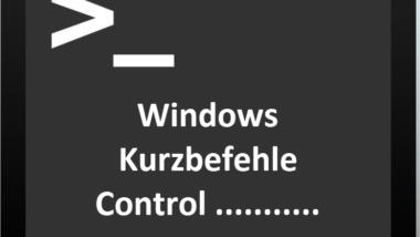Control Kurzbefehle für wichtige Windows Einstellungsmöglichkeiten