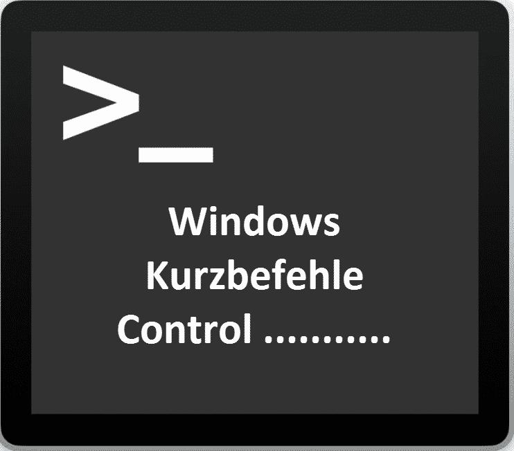 Windows Control Kurzbefehle