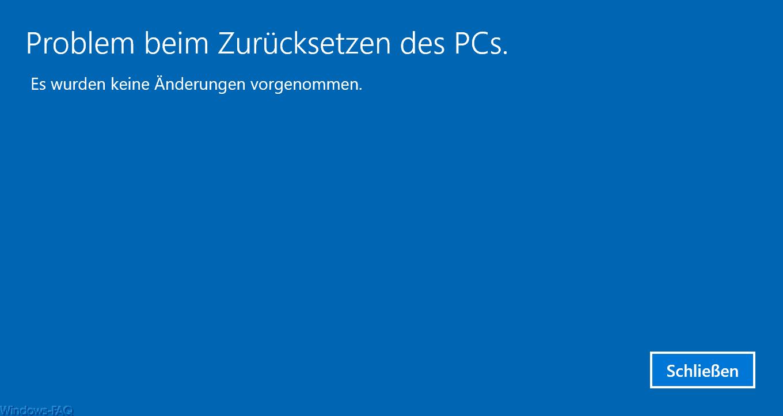 Probleme Beim Zurücksetzen Auf Originaleinstellung Windows 10