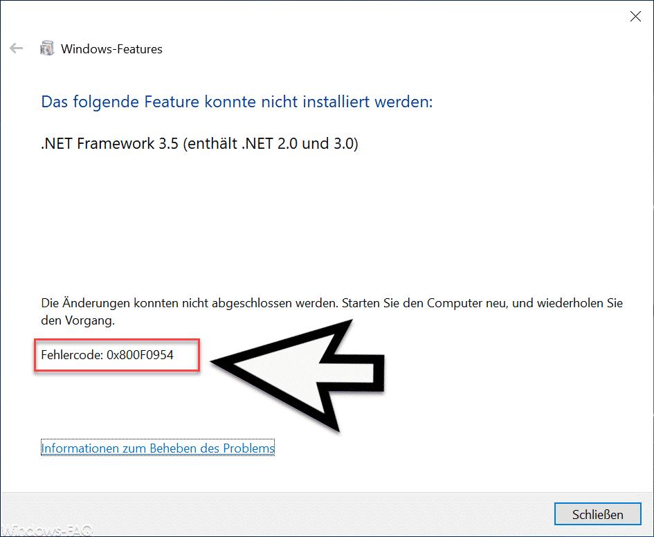 0x800F0954 Fehlercode bei Installation vom  Net Framework 3 5 »  NET