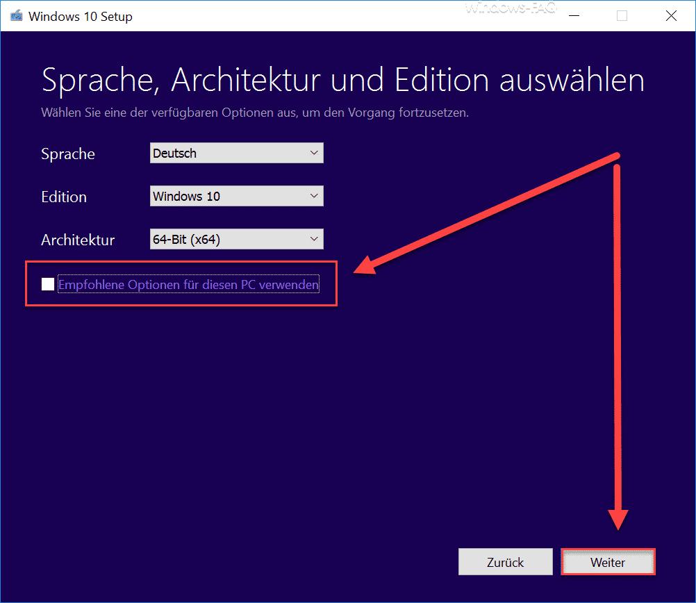 Windows 10 Sprache, Architektur und Edition auswählen