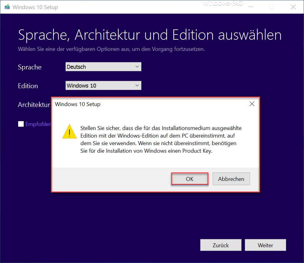 Windows 10 Stellen Sie sicher, dass die für das Insallationmedium ausgewählte Editon...