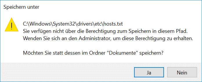 hosts Datei - Sie verfügen nicht über die Berechtigung zum Speichern in diesem Pfad