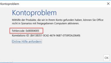 Office 365 Aktivierungs Fehlercode 0x80004005