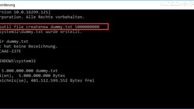 Große Dummy-Dateien manuell und schnell per Befehl mit FSUTIL erzeugen