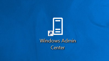 Windows Admin Center – Tool für Administratoren