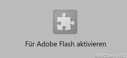 Für Adobe Flash aktivieren