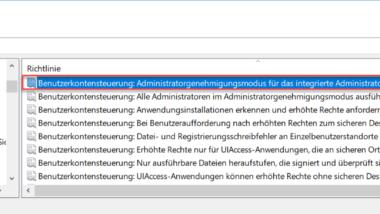 Windows Administratorgenehmigungsmodus deaktivieren
