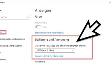 Bildschirmanzeige bei Windows 10 skalieren – Schriftgröße verändern