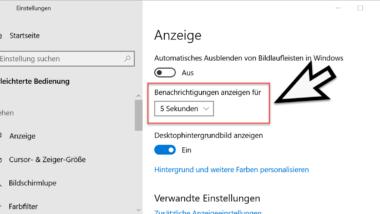 Anzeigedauer der Benachrichtigungen ändern bei Windows 10
