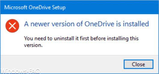 Eine neuere Version von OneDrive ist installiert.