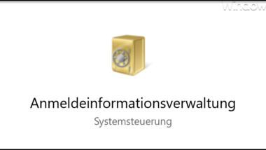 Was ist eigentlich der Windows Anmeldeinformationsverwaltung-Dienst (VaultSvc)