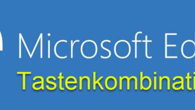 Nützliche Tastenkombinationen vom Microsoft Edge Browser