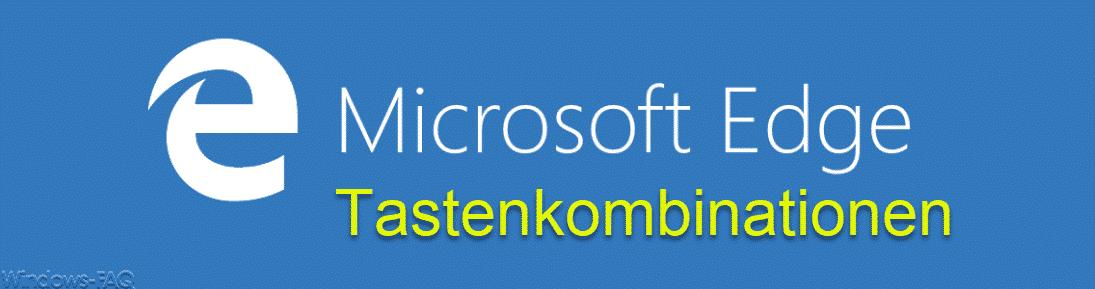 Microsoft Edge Tastenkombinationen
