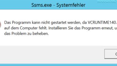 """Fehlermeldung """"Das Programm kann nicht gestartet werden, da VCRUNTIME140.dll auf dem Computer fehlt."""""""