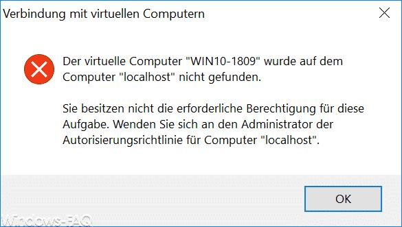 """Der virtuelle Computer wurde auf dem Computer """"localhost"""" nicht gefunden."""