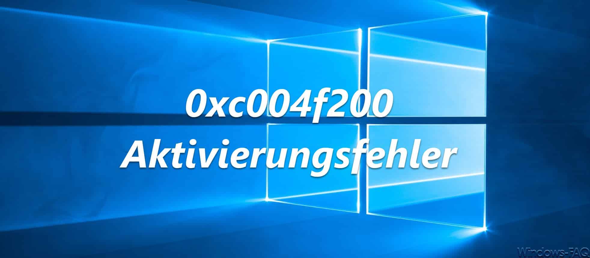 0xc004f200 Aktivierungsfehler