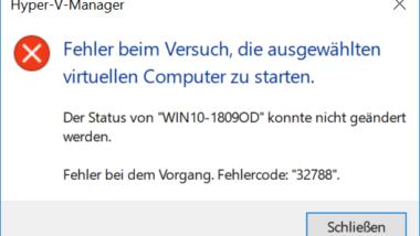 Fehlercode 32788 – Fehler beim Versuch die ausgewählten virtuellen Computer zu starten