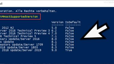 Abfrage welche Windows Versionen und Hyper-V Konfigurationsversionen der Hyper-V Host unterstützt