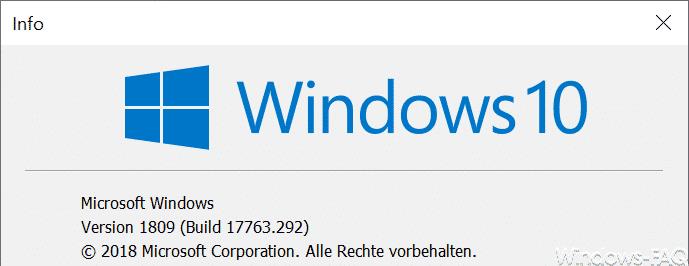 Windows 10 Version 1809 Build 17763.292