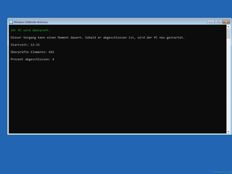 Windows Defender Offline Ihr PC wird überprüft