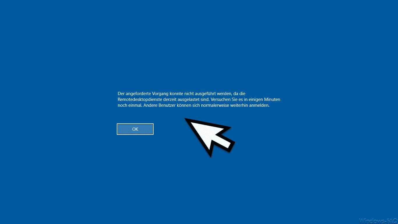 Der angeforderte Vorgang konnte nicht ausgeführt werden, da die Remotedesktopdienste derzeit ausgelastet sind