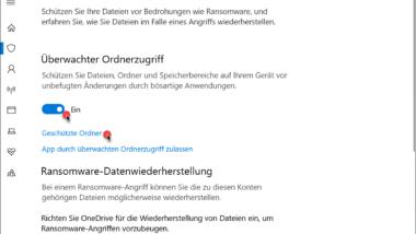 Überwachter Ordnerzugriff bei Windows 10 – Schutz gegen Ransomware aktivieren